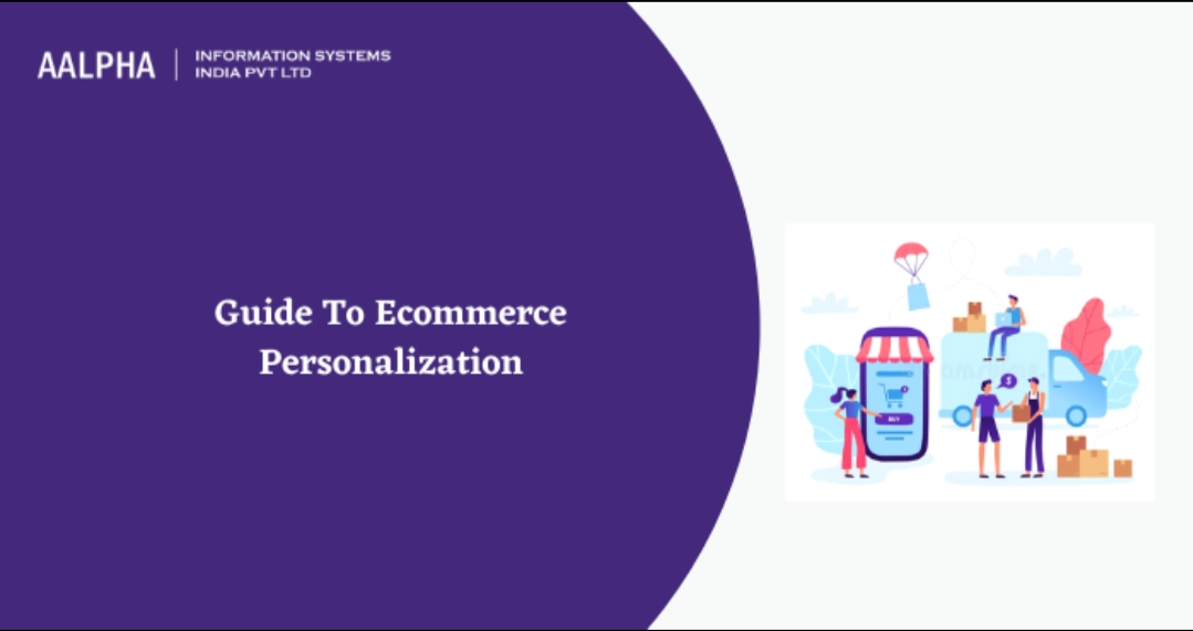 Guide To Ecommerce Personalization